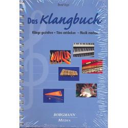 Vogel, Bernd: Das Klangbuch : Kl├ñnge gestalten, T├Âne entdecken, Musik machen