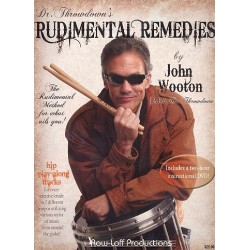 Wooton, John: Rudimental Remedies (+DVD) : for drums