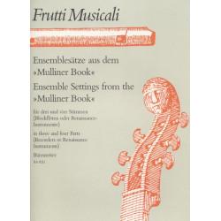 Ensemblesaetze aus dem Mulliner Book : für 3-4 Stimmen Partitur und Stimmen