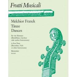 Franck, Melchior: Tänze : für 4 Blockflöten oder andere Renaissanceinstrumente Partitur und Stimmen