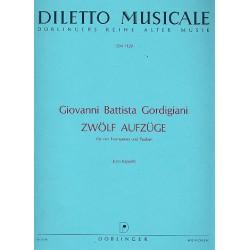 Gordigiani, Giovanni Battista: 12 Aufz├╝ge : f├╝r 4 Trompeten und Pauken Partitur und Stimmen