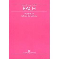 Bach, Johann Christoph Friedrich: Wachet auf ruft uns die Stimme : Kantate Nr.140 BWV140 Partitur