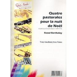Daquin, Louis Claude: 4 pastorales pour la nuit de noel d'après Louis-Claude Daquin : pour 3 hautbois (3 flûtes) Partitur und