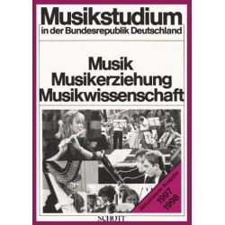 Kraus, Eberhard: MUSIKSTUDIUM IN DER BUNDESREPUBLIK DEUTSCHLAND : MUSIK, MUSIKERZIE- HUNG, MUSIKWISSENSCHAFT, 11.AUFLAGE