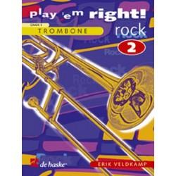 Veldkamp, Eric: Play 'em right Rock vol.2 : songs and exercises for trombone grade 3