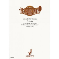 Penderecki, Krzysztof: ENTRATA : FUER BLECHBLAESER UND PAUKEN (2-3-3-1), PARTITUR
