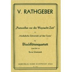 Rathgeber, Valentin: Pastorellen vor die Weynacht-Zeit : f├╝r Blockfl├Âtenquartett
