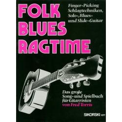 Torris, Fred: Folk, Blues, Ragtime : Das große Song- und Spielbuch für Gitarristen