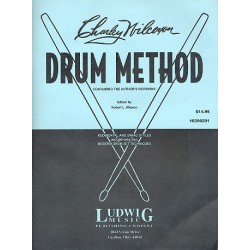Wilcoxon, Charley: Drum Method : Rudimental and Swing Styles incorporating modern Drum Set Techniques