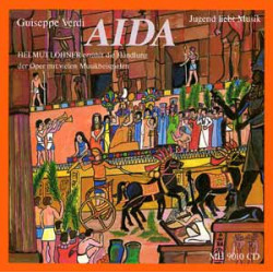 Verdi, Giuseppe: Aida : CD Helmut Lohner erzählt die Handlung der Oper mit vielen Musikbeispielen