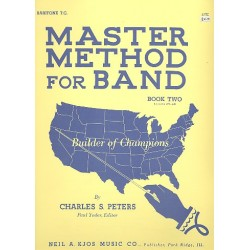 Peters, Charles S.: Master Method for band vol.2 : baritone t.c. (tenorhorn)