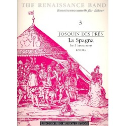 Des Prez, Josquin: La Spagna : Basse dance for 5 instruments (SATBB) score and 5 parts