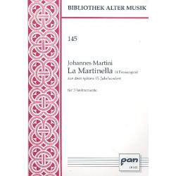 Martini, Johannes: La martinella (4 Fassungen) aus dem späten 15. Jahrhundert : für 3 Instrumente 3 Spielpartituren