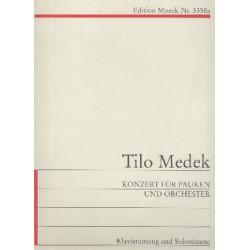 Medek, Tilo: Konzert für Pauken und Orchester : für Pauken und Klavier