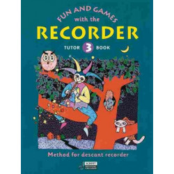 Engel, Gerhard: Fun and Games with the Recorder : Tune Book 3 for 1-4 recorders and piano