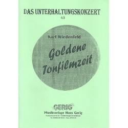 Wiedenfeld, Karl: Goldene Tonfilmzeit : Potpourri f├╝r Salonorchester