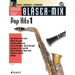Bläser-Mix (+CD) : Pop Hits 1 für Es-Instrumente (Melodie und 2. Stimme)