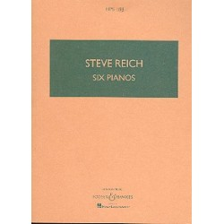 Reich, Steve: 6 pianos : for 6 pianos study score