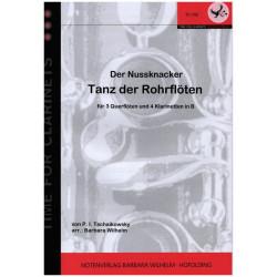 Tschaikowsky, Peter Iljitsch: Tanz der Rohrflöten für 3 Flöten und 4 Klarinetten in B Partitur und Stimmen