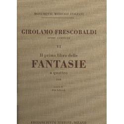 Frescobaldi, Girolamo Alessandro: Opere complete vol.6 : il primo libro delle fantasie a 4 (1608)