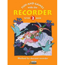 Engel, Gerhard: Fun and Games with the Recorder : Tune book 2 for 1-4 recorders and piano
