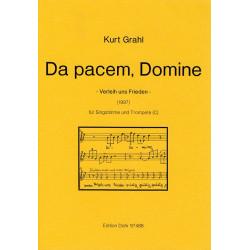 Grahl, Kurt: Da pacem domine : für Singstimme und Trompete in C
