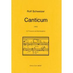Schweizer, Rolf: Canticum : für Posaune und Marimbaphon (1992)