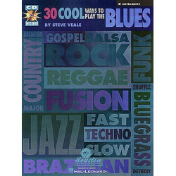 Veale, Steve: 30 COOL WAYS TO PLAY THE BLUES (+CD): FOR B FLAT-INSTRUMENTS