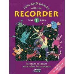 Engel, Gerhard: Fun and Games with the Recorder : Tune Book 1 for descant recorder with other instr. and piano