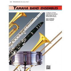 O'Reilly, John: Yamaha Band Ensembles vol.1 : Percussion
