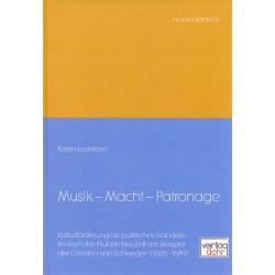 Losleben, Katrin: Musik - Macht - Patronage : Kulturförderung als politisches Handeln am Rom der frühen Neuzeit am Beispiel der