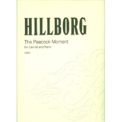 Hillborg, Anders: The Peacock Moment : for clarinet and piano