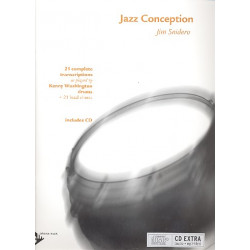 Snidero, Jim: Jazz Conception (+CD) : 21 complete transcriptions as played by Kenny Washington for drums