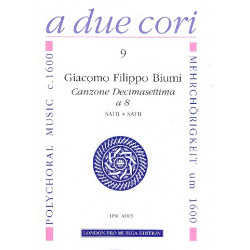 Biumi,Giacomo Filippo: Canzone decimasettima a 8 : f├╝r 8 Instrumente in 2 Ch├Âren (SATB/SATB) Partitur und Stimmen