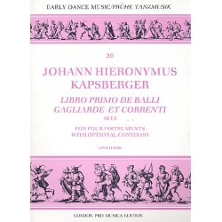 Kapsberger, Johann Hieronymus: Libro primo de balli gagliarde et correnti for 4 instruments (SATB) with optional continuo