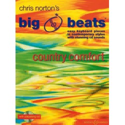 Norton, Christopher: Big Beats (+CD) : Country Comfort Easy keyboard pieces in contemporary styles with stunning CD sounds