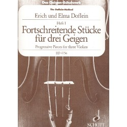 Doflein, Erich: Das Geigenschulwerk für 3 Violinen Band 1 : fortschreitende Stücke