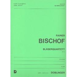 Bischof, Rainer: Bläserquartett op.5 : für Flöte, Klarinette, Horn und Fagott Stimmen