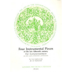 4 instrumental pieces of the late 15th century for ATTB instruments Score and parts