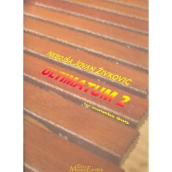 Zivkovic, Nebojsa Jovan: Ultimatum 2 : for 2 marimbas score