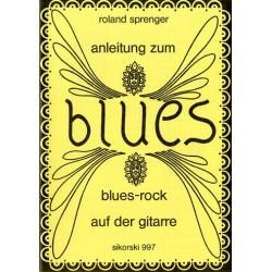 Sprenger, Roland: ANLEITUNG ZUM BLUES AUF DER GITARRE