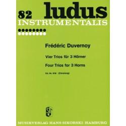 Duvernoy, Jean Baptiste: Vier Trios : für 3 Hörner Ludus instrumentalis 82