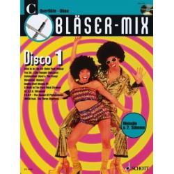 Bläser-Mix (+CD) : Disco 1 für C-Instrumente (Melodie und 2. Stimme)