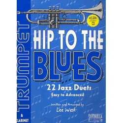 Hip to the Blues (+CD) : for trumpet 22 jazz duets easy to advanced