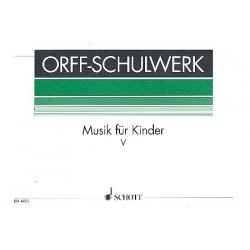 Orff, Carl: Musik f├╝r Kinder Band 5 : Molldominanten