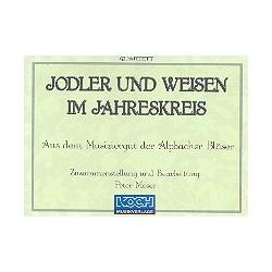 Jodler und Weisen im Jahreskreis : für 2 Flügelhörner, 4 Posaunen, Horn und Tuba Stimmen