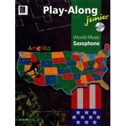 Play-along junior (+CD) : world music from america for saxophone