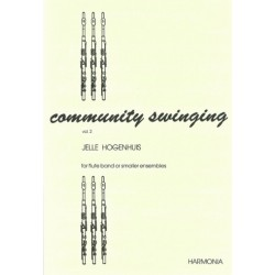 Hogenhuis, Jelle: Community swinging vol.2 : for 5 (6) flutes, piano and rhythm group ad lib.