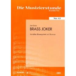 Grain, Joe: Brass-Joker für Bläserquinttet und Drum-Set Partitur und Stimmen