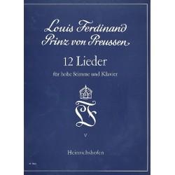 Louis Ferdinand, Prinz von Preußen: 12 Lieder Band 5 : für hohe Singstimme und Klavier (dt)